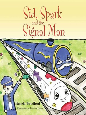 cover image of Sid, Spark and the Signal Man