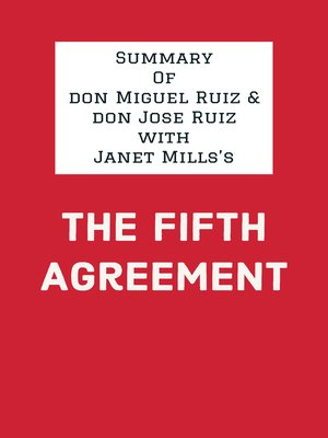 cover image of Summary of don Miguel Ruiz & don Jose Ruiz with Janet Mills's the Fifth Agreement