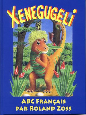 cover image of ABC Xenegugeli, Français