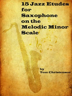 cover image of 15 Jazz Etudes for Saxophone on the Melodic Minor Scale