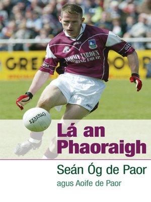 cover image of Lá an Phaoraigh
