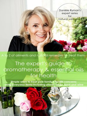 cover image of The Expert's Guide to Aromatherapy & Essential Oils for Health