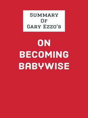 cover image of Summary of Gary Ezzo's On Becoming Babywise