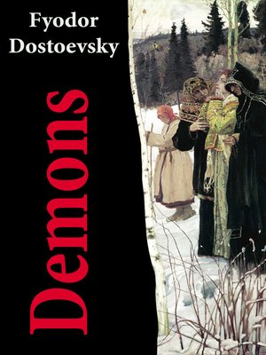 Demons the possessed and the devils by fyodor dostoevsky demons the possessed and the devils the unabridged garnett translation by fyodor dostoevsky author constance garnett translator ebook fandeluxe Ebook collections