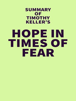 cover image of Summary of Timothy Keller's Hope in Times of Fear