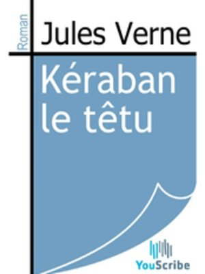 cover image of Kéraban le têtu