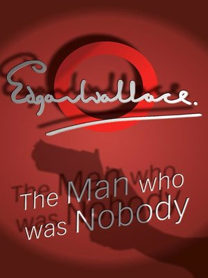 cover image of The Man Who Was Nobody