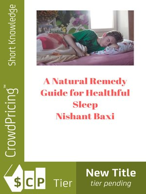 cover image of A Natural Remedy Guide for Healthful Sleep