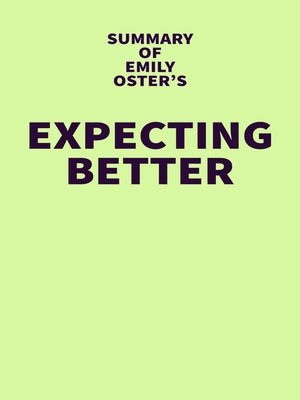 cover image of Summary of Emily Oster's Expecting Better