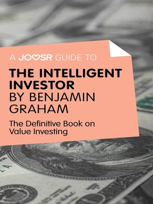 cover image of A Joosr Guide to... Intelligent Investor by Benjamin Graham