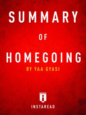 cover image of Summary of Homegoing