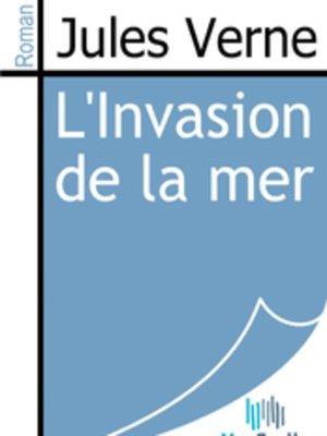 cover image of L'Invasion de la Mer