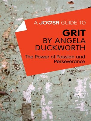 cover image of A Joosr Guide to... Grit by Angela Duckworth