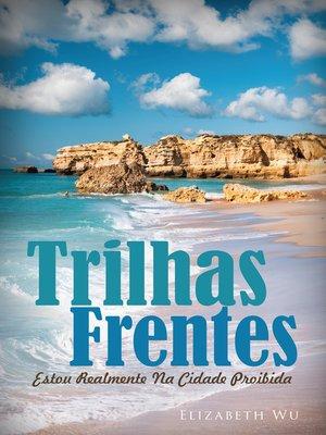 cover image of Trilhas Frentes