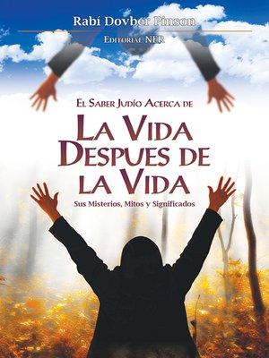 cover image of La Vida Después de la Vida