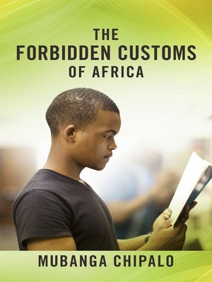 cover image of The Forbidden Customs of Africa