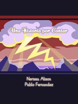 cover image of Una historia por contar