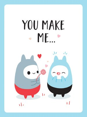 cover image of You Make Me...