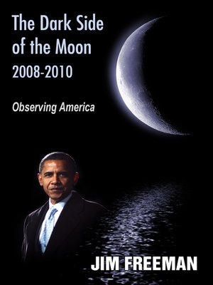 cover image of The Dark Side of the Moon 2008-2010