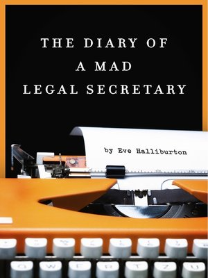 cover image of The Diary of a Mad Legal Secretary