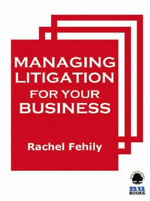 cover image of Managing Litigation for Your Business