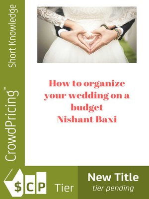 cover image of How to Organize your Wedding on a Budget