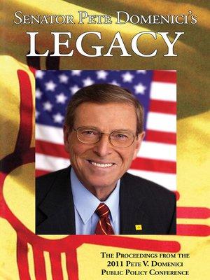 cover image of Senator Pete Domenici's Legacy 2011