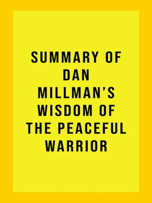 cover image of Summary of Dan Millman's Wisdom of the Peaceful Warrior