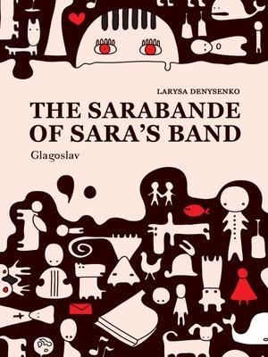 cover image of The Sarabande of Sara's Band