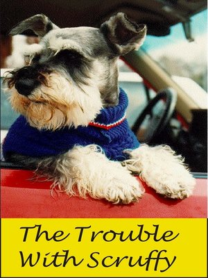 cover image of The Trouble With Scruffy