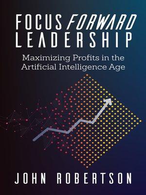 cover image of Focus Forward Leadership