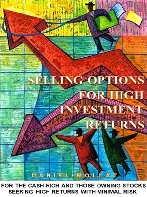 cover image of Selling Options For High Investment Returns