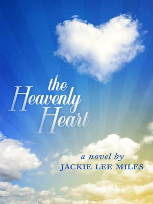 cover image of The Heavenly Heart