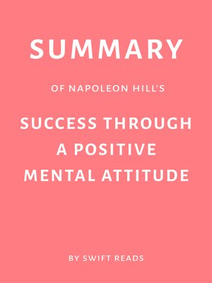cover image of Summary of Napoleon Hill and W. Clement Stone's Success Through a Positive Mental Attitude