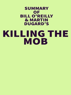 cover image of Summary of Bil O'Reilly & Martin Dugard's Killing the Mob