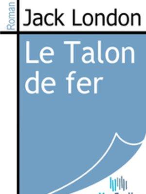 cover image of Le Talon de fer