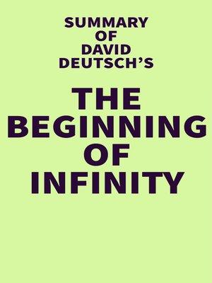 cover image of Summary of David Deutsch's the Beginning of Infinity