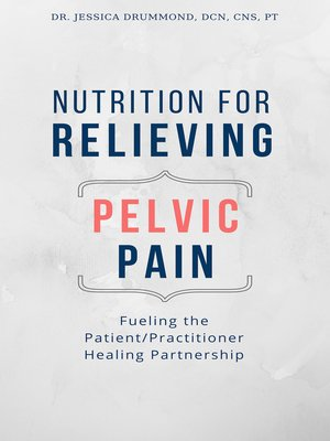cover image of Nutrition for Relieving Pelvic Pain