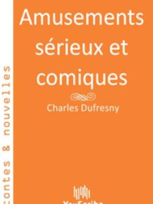 cover image of Amusements sérieux et comiques