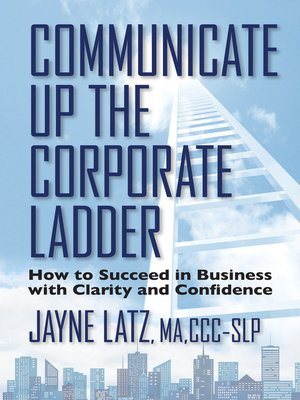 cover image of Communicate Up the Corporate Ladder