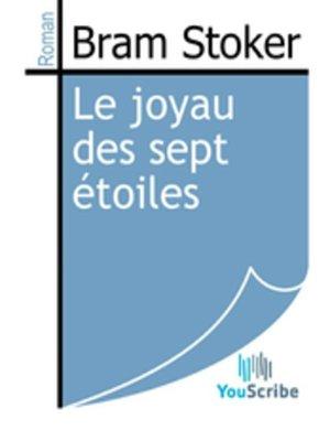 cover image of Le joyau des sept étoiles