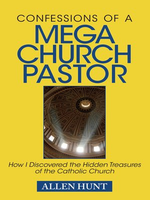 cover image of Confessions of a Mega Church Pastor