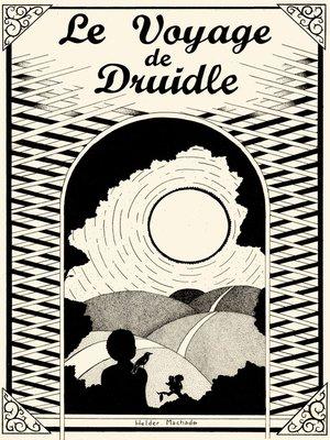 cover image of Le Voyage de Druidle