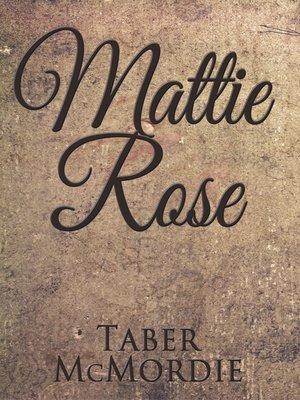 cover image of Mattie Rose