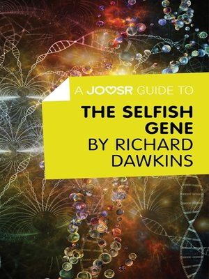 cover image of A Joosr Guide to... the Selfish Gene by Richard Dawkins