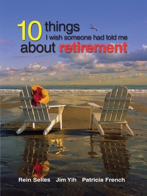 cover image of 10 Things I Wish Someone Had Told Me About Retirement