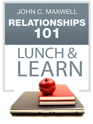 cover image of Relationships 101 Lunch & Learn