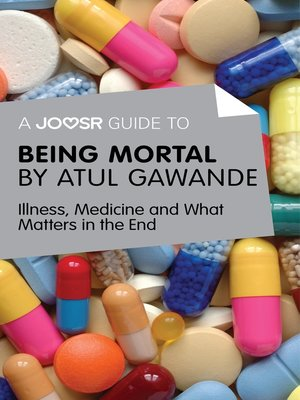 cover image of A Joosr Guide to... Being Mortal by Atul Gawande