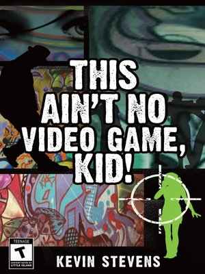 cover image of This Ain't No Video Game, Kid!