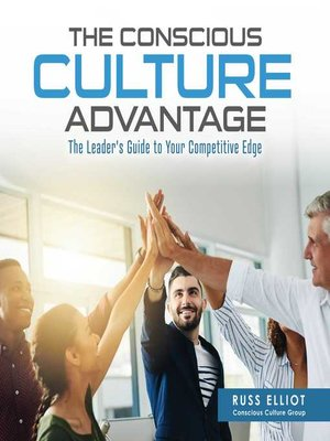 cover image of The Conscious Culture Advantage